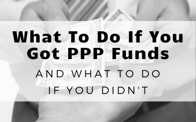What Your Greater Sacramento Business Should Do If They Received PPP Funding