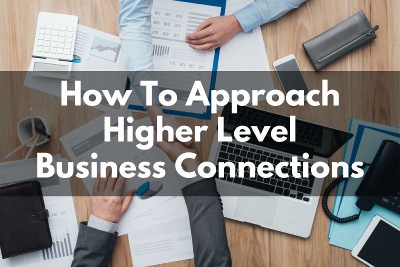 How To Approach Bigger Business Players In Greater Sacramento or Your Niche