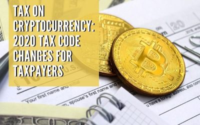 Tax on Cryptocurrency: 2020 Tax Code Changes for Greater Sacramento Taxpayers