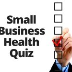 My Greater Sacramento Small Business Health Quiz (Part 2)