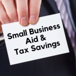 Six Options For Greater Sacramento Small Business Aid And Tax Savings