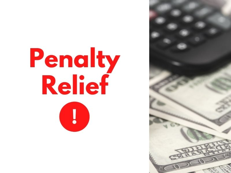 How the IRS Adds Insult to Injury for Sacramento Taxpayers & How to Get Penalty Relief